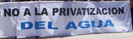Pancarta NO A LA PRIVATIZACIÓN DEL AGUA PÚBLICA
